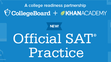 College Board + Khan Academy Official SAT Practice